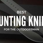 Best Hunting Knife Reviews for 2017